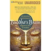 Buddha's Brain: The Practical Neuroscience of Happiness, Love & Wisdom | [Rick Hanson, Richard Mendius]