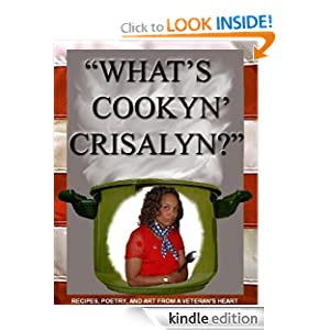 Kindle Book Bargain: What's Cookyn' Crisalyn?, by Crisalyn B. Sachi. Publisher: createsapace.com (July 31, 2009)