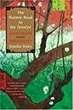 The Narrow Road to the Interior: Poems [Paperback] [2008] Kimiko Hahn