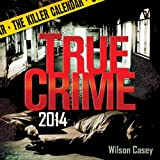 2014 True Crime: The Killer Calendar