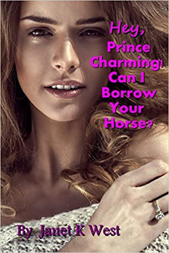 Hey, Prince Charming! Can I Borrow Your Horse?