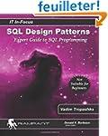 SQL Design Patterns: The Expert Guide...