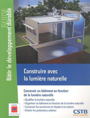 Construire avec la lumiere naturelle concevoir un batiment en fonction de la - Deflecteur de lumiere naturelle ...