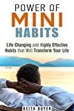 img - for Power of Mini Habits: Life-Changing and Highly Effective Habits that Will Transform Your Life (Increase Productivity & Be Successful) book / textbook / text book