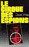 echange, troc David Wise - Le Cirque des espions