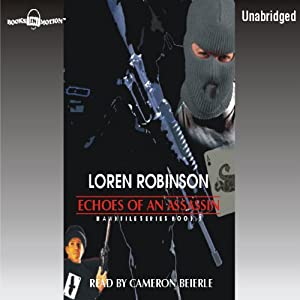 Echoes of an Assassin: Hawk File, Book 8 | [Loren Robinson]