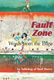 img - for Fault Zone: Words From the Edge by Penn, Editor, Lisa Meltzer (2012) Paperback book / textbook / text book