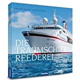 DIE TRAUMSCHIFF REEDEREI - 40 JAHRE DEILMANN mit 250,- Euro Reisegutscheinvon &#34;Oliver P. Mueller&#34;