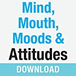 Mind, Mouth, Moods & Attitudes: Learn to Control Your Thoughts and Emotions with God's Help | Joyce Meyer
