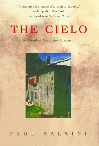 the-cielo-a-novel-of-wartime-tuscany-a-tuscan-trilogy