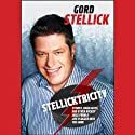 Stellicktricity: Stories, Highlights, and Other Hockey Juice from a Life Plugged into the Game (       UNABRIDGED) by Gord Stellick Narrated by Jim Vann
