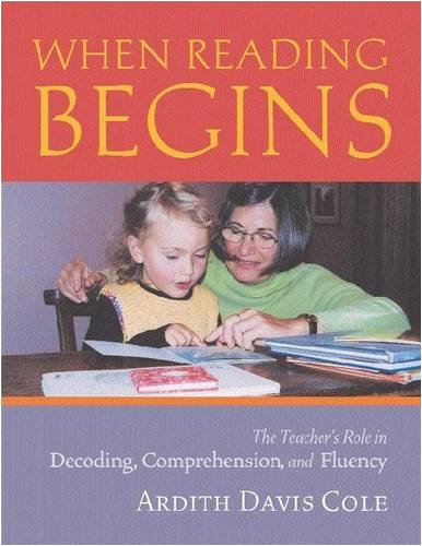 When Reading Begins: The Teacher's Role in Decoding,...