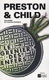 echange, troc Douglas Preston, Lincoln Child - Le grenier des enfers