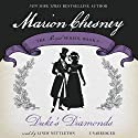 Duke's Diamonds: The Royal Series, Book 6 (       UNABRIDGED) by Marion Chesney Narrated by Lindy Nettleton