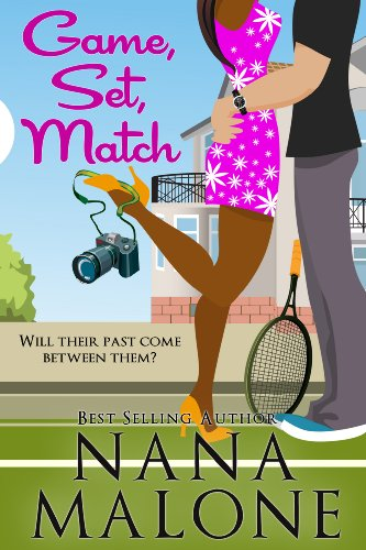 Game, Set, Match (A Humorous Contemporary Romance) (Love Match) by Nana Malone