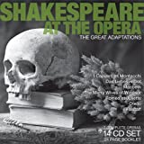 Shakespeare at the Opera: The Great Adaptations [Box Set]