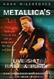 Rock Milestones: Metallica - Live Shit: Binge & Purge