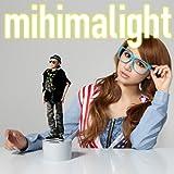 mihimalight(初回限定盤)(DVD付)