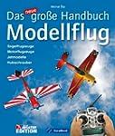 Das neue gro�e Handbuch Modellflug