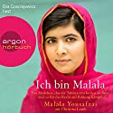 Ich bin Malala: Das Mädchen, das die Taliban erschießen wollten, weil es für das Recht auf Bildung kämpft Audiobook by Malala Yousafzai, Christina Lamb Narrated by Eva Gosciejewicz