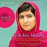 Ich bin Malala: Das Mädchen, das die Taliban erschießen wollten, weil es für das Recht auf Bildung kämpft | Malala Yousafzai,Christina Lamb