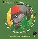 Histoires de Pierrot le Moineau, Frédéric le Moustique, Margot l'Escargot