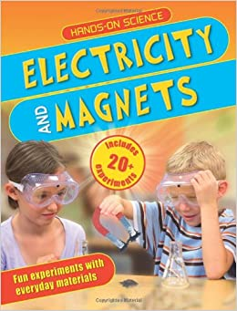 Hands-On Science: Electricity and Magnets Paperback – April 16, 2013