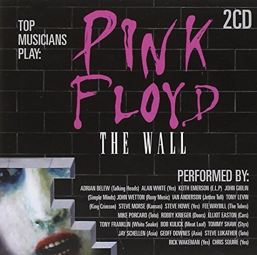 Pink Floyd - The Wall - As Performed By [2 CD] by Various Artists, Keith Emerson, Adrian Belew, Ian Anderson, Steve Morse, Steve H (2011-07-05)