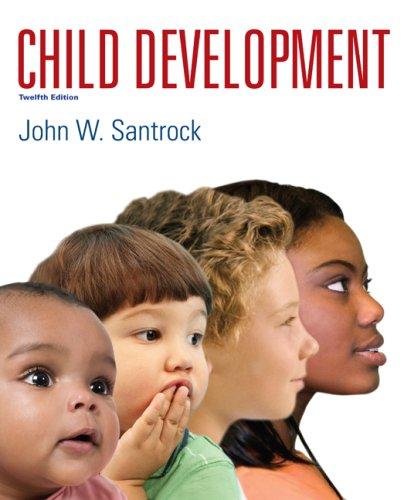Child Development: 12th Edition