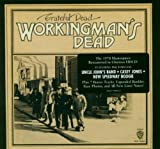 Workingman's Dead: Expanded and Remastered