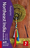 Northeast India Handbook: Travel Guide To Northeast India (Footprint - Handbooks)