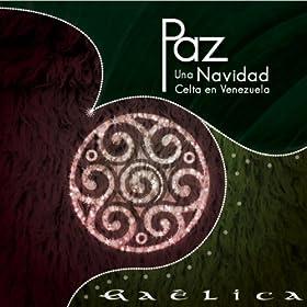 Amazon.com: Paz Una Navidad Celta En Venezuela: Gaêlica: MP3