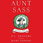 Aunt Sass: Christmas Stories | P. L. Travers