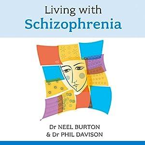 Living with Schizophrenia Audiobook