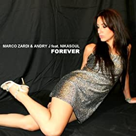 MARCO ZARDI & ANDRY J - Forever (feat. Nikasoul) 51z77kBbEKL._SL500_AA280_