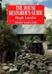 The House Restorer's Guide