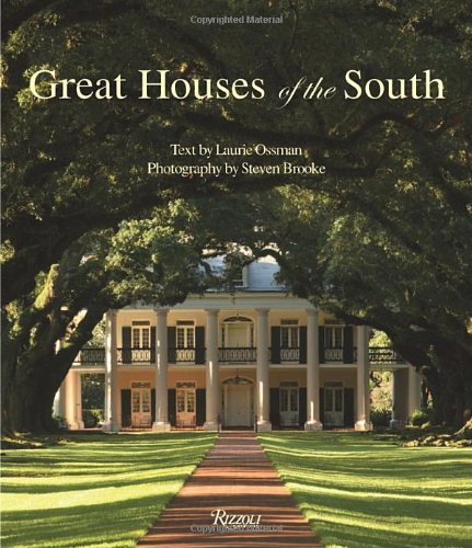 Great Houses of the South ISBN-13 9780847833092