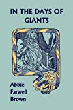 In the Days of Giants (Yesterdays Classics)