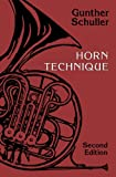 Horn Technique (0198162774) by Gunther Schuller