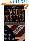 The Parties Respond: Changes In American Parties And Campaigns (Transforming American Politics)