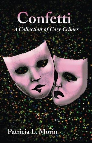 Confetti: A Collection of Cozy Crimes PDF
