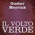 Il volto verde [The Green Face] | Gustav Meyrink