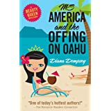 Ms America and the Offing on Oahu (Beauty Queen Mysteries #1) ~ Diana Dempsey