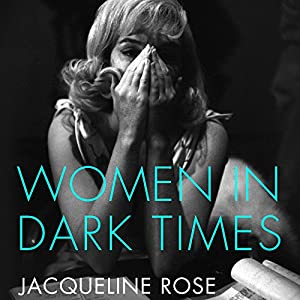 Women in Dark Times Audiobook