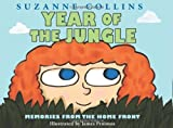 Year of the Jungle (0545425166) by Suzanne Collins