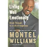 Living Well Emotionally With Montelby Montel Williams