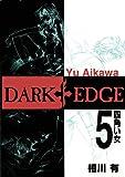 Dark Edge Volume 5 (v. 5)