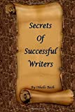 img - for Secrets of Successful Writers book / textbook / text book