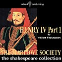 Henry IV Part One Audiobook by William Shakespeare Narrated by The Marlowe Society