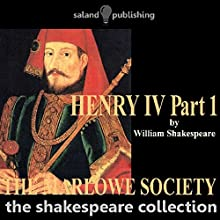 Henry IV Part One | Livre audio Auteur(s) : William Shakespeare Narrateur(s) : The Marlowe Society
